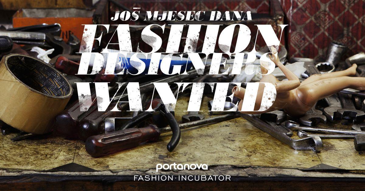Portanova Fashion Incubator - još mjesec dana preostalo za prijavu!