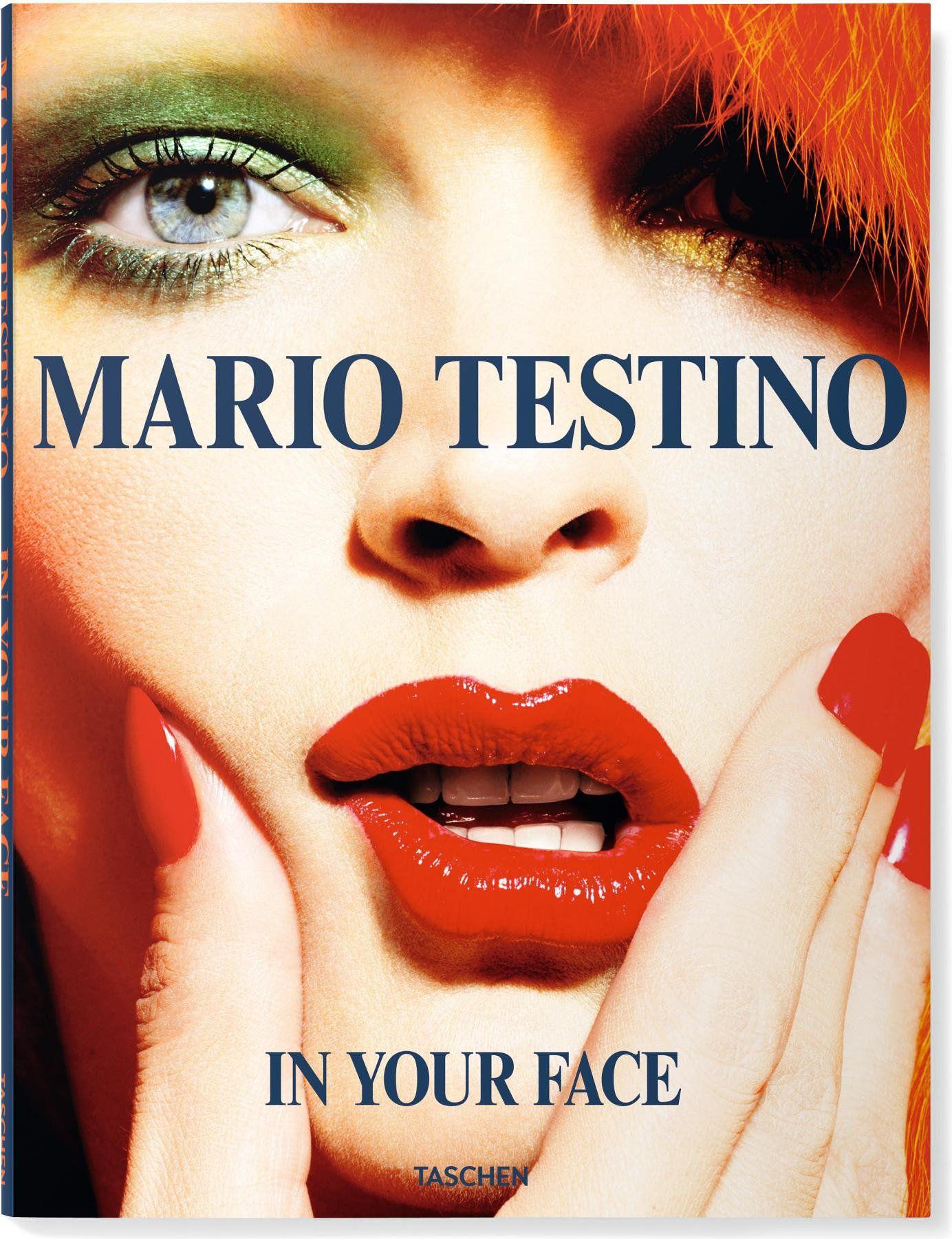 Mario Testino: In Your Face